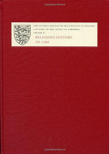 9781904356127: A History of the County of Cornwall: II: Religious History to 1560: Religious History to 1559 v. 2 (Victoria County History)