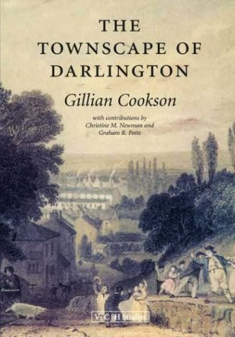 9781904356219: The Townscape of Darlington (0) (Victoria County History)