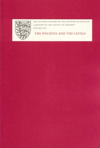 A History of the County of Somerset: VIII The Poldens and the Levels (Hardback)