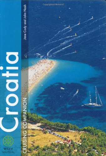 Croatia Cruising Companion (Wiley Nautical): Jane Cody