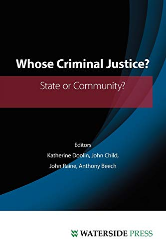 9781904380627: Whose Criminal Justice?: State or Community?