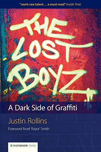 9781904380672: The Lost Boyz: A Dark Side of Graffiti
