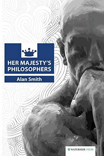 Her Majestys Philosophers: Prof. Alan Smith
