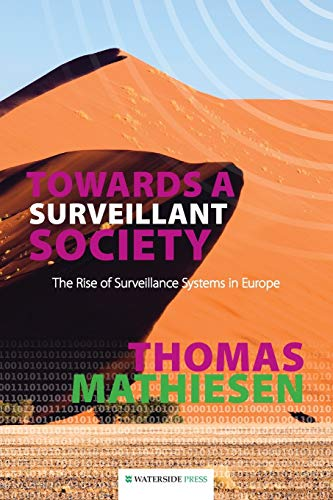 9781904380979: Towards a Surveillant Society: The Rise of Surveillance Systems in Europe