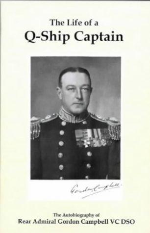 9781904381068: The Life of a Q-ship Captain