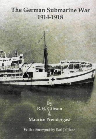 9781904381082: The German Submarine War 1914-1918
