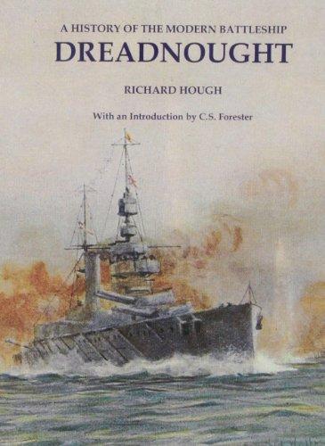 Dreadnought: A History of the Modern Battleship (Paperback): Richard Hough
