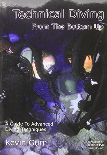 9781904381204: Technical Diving from the Bottom Up
