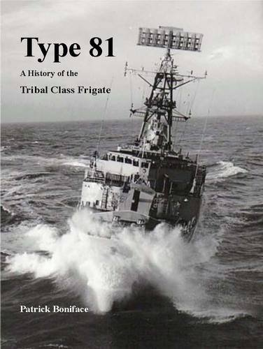 9781904381518: Type 81: a History of the Tribal Class Frigate