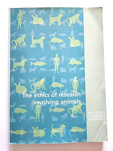 9781904384106: The Ethics of Research Involving Animals