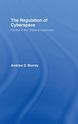 9781904385219: The Regulation of Cyberspace: Control in the Online Environment (Glasshouse S)