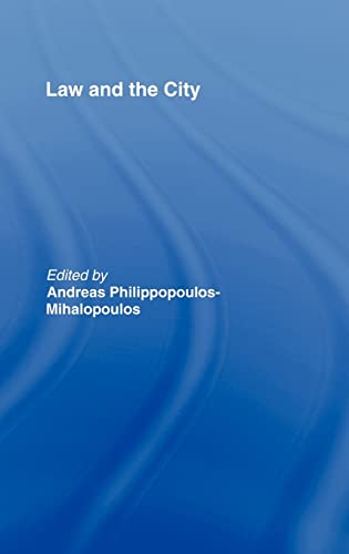 9781904385547: Law and the City (Ucl & UT Studies in Foreign & Comparative Law S)