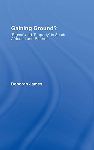9781904385622: Gaining Ground?: Rights and Property in South African Land Reform