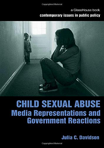 9781904385691: Child Sexual Abuse: Media Representations and Government Reactions (Contemporary Issues in Public Policy)