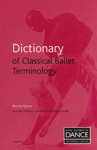 9781904386872: Dictionary of Classical Ballet Terminology