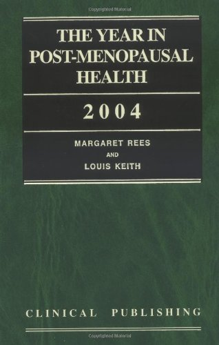 The Year in Post-Menopausal Health 2004: Margaret Rees, L.G.