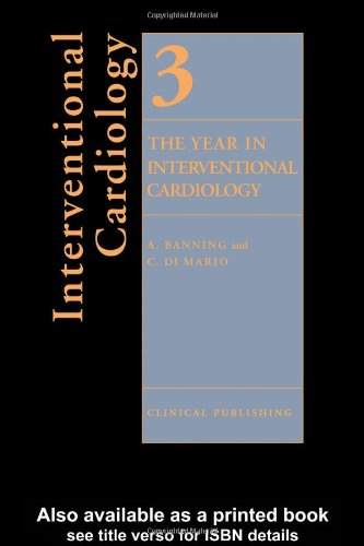 Year In Interventional Cardiology, Volume 3