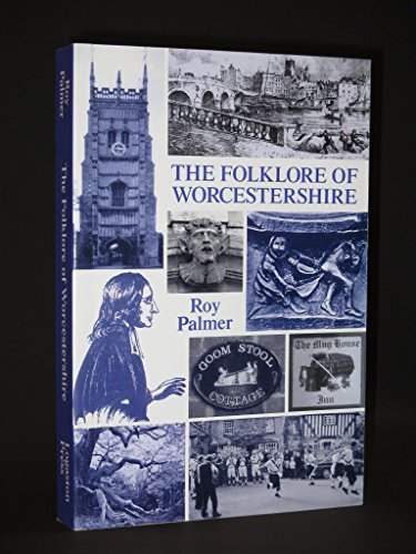 9781904396406: The Folklore of Worcestershire