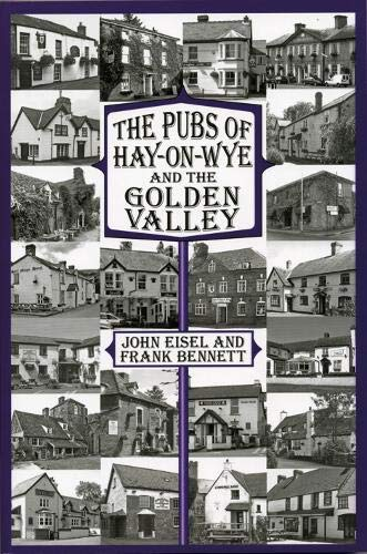 THE PUBS OF HAY-ON-WYE AND THE GOLDEN VALLEY.