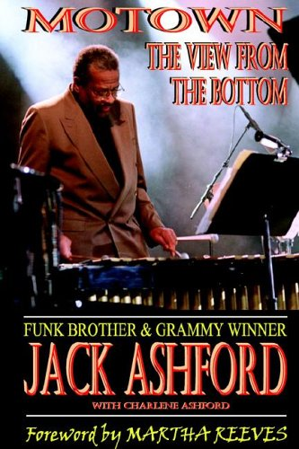 Motown: The View From The Bottom: Jack Ashford