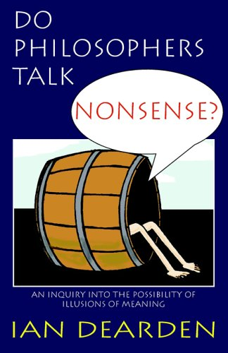 9781904408109: Do Philosophers Talk Nonsense?