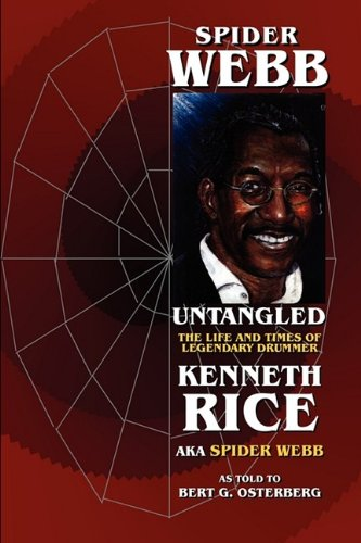 9781904408307: Spider Webb Untangled - The Life and Times of Legendary Drummer Kenneth Rice