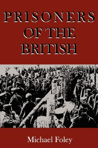 PRISONERS OF THE BRITISH: Michael Foley