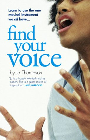 9781904411253: Find Your Voice: A Self-Help Manual for Singers