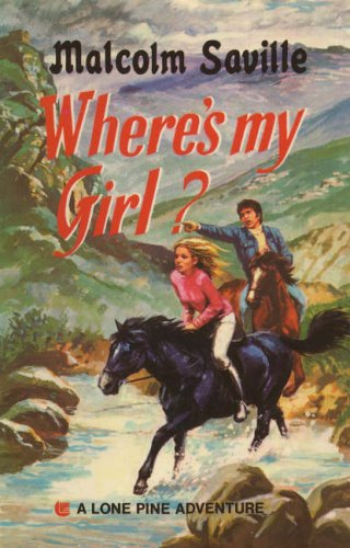 9781904417613: Where's My Girl? (Lone Pine)