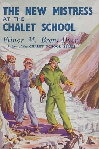 9781904417835: The New Mistress at the Chalet School
