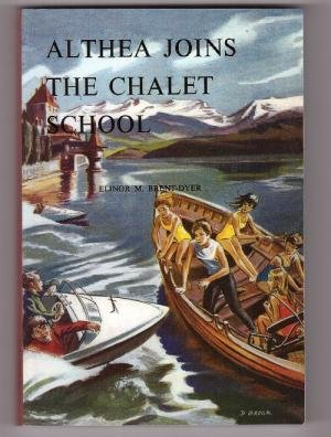 9781904417934: Althea Joins the Chalet School