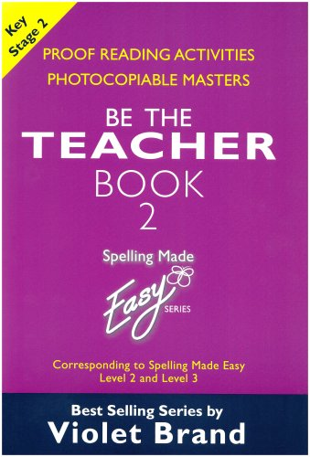 9781904421092: Spelling Made Easy: be the Teacher: Proof Reading Activities, Photocopiable Masters Book 2: Corresponding to