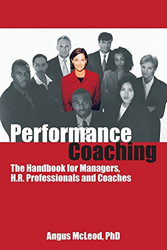 9781904424055: Performance Coaching: The Handbook for Managers, H.R. Professionals and Coaches