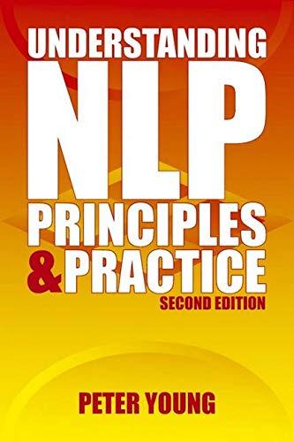 9781904424109: Understanding Nlp: Principles and Practice