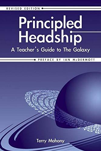 9781904424307: Principled Headship: A Teacher's Guide to the Galaxy