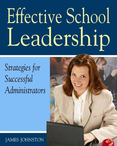 9781904424765: Effective School Leadership: Strategies for Successful School Administrators