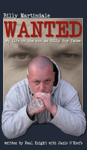 9781904432418: Wanted: My Life on the Run as Billy Boy Yates