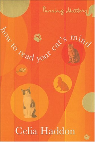 9781904435068: How to Read Your Cat's Mind (Purring matters)