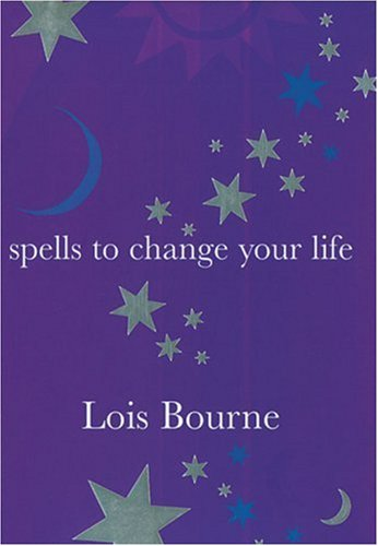 9781904435105: Spells to Change Your Life