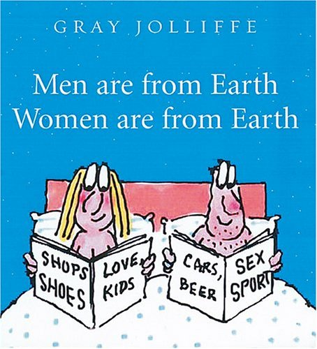 Men Are from Earth, Women Are from: Jolliffe, Gray