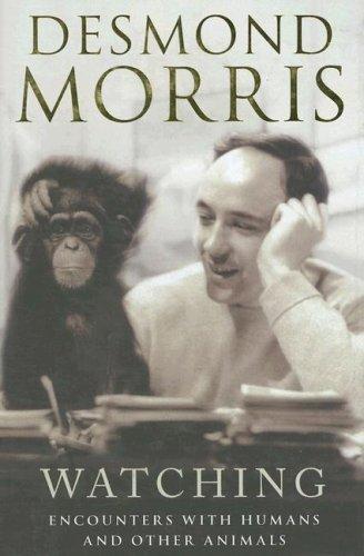 Watching: Morris, Desmond