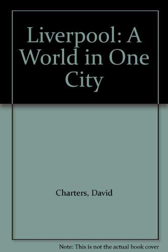 9781904438106: Liverpool: A World in One City