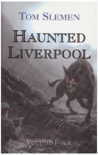 9781904438748: Haunted Liverpool: v. 4