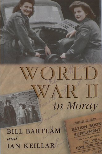9781904440369: World War II in Moray