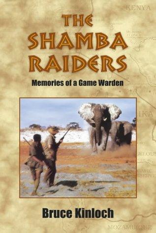 9781904440376: The Shamba Raiders: Memories of a Game Warden