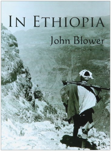 In Ethiopia: A Game Warden s Adventures in Haile Selassie s Medieval Empire.: John Blower.