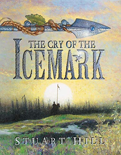 9781904442608: The Cry of the Icemark (The Icemark Chronicles)