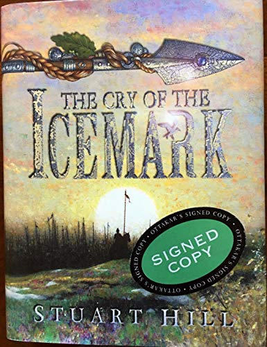 The Cry of the Icemark (SIGNED)