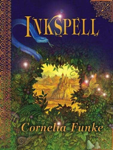 Inkspell. The Second Book in the Inkheart: Funke, Cornelia. Translated