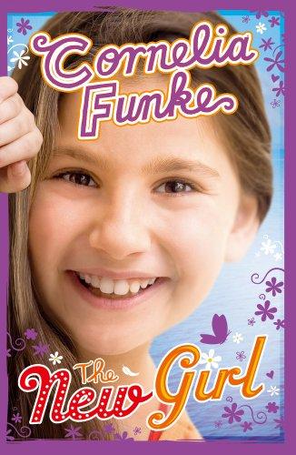 The New Girl (Chix): Funke, Cornelia